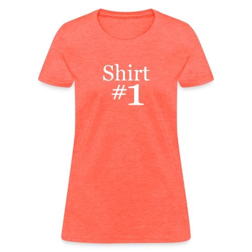 shirtn1 - Women's T-Shirt