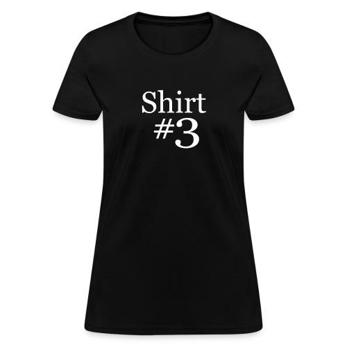 shirtn3 - Women's T-Shirt