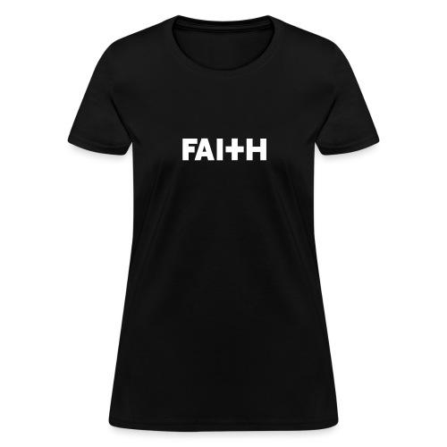 Faith - Women's T-Shirt
