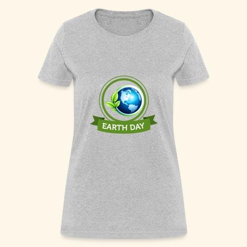 Happy Earth day - 3 - Women's T-Shirt