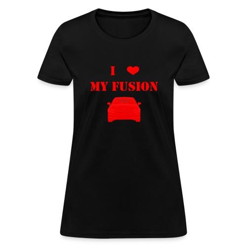 I love my fusion 2016 - Women's T-Shirt