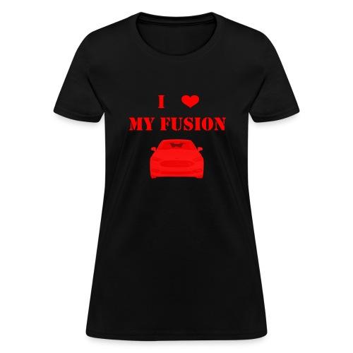 I love my fusion TG - Women's T-Shirt