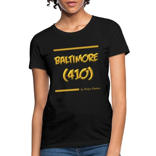 BALTIMORE 410 GOLD - Women's T-Shirt