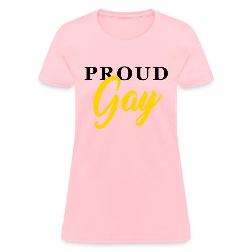 Proud Gay T-Shirt - Women's T-Shirt