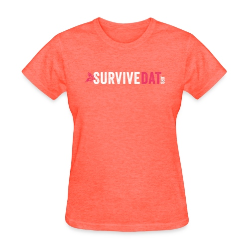 survive dat final logo horizontal pink white notag - Women's T-Shirt