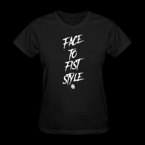 Face To Fist Style - Women's T-Shirt