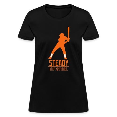 steady - Women's T-Shirt