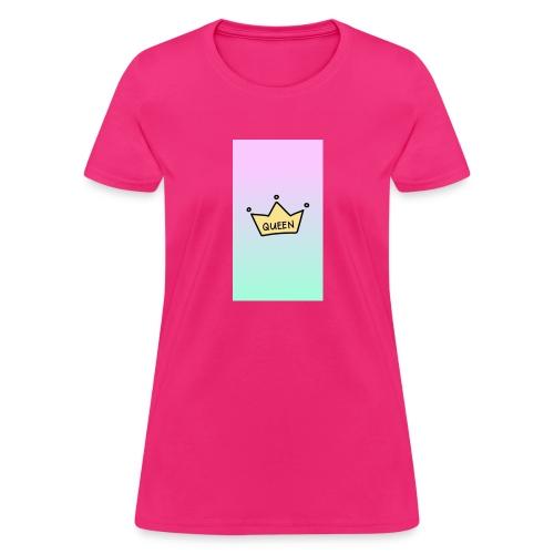 Your the Queen design - Women's T-Shirt