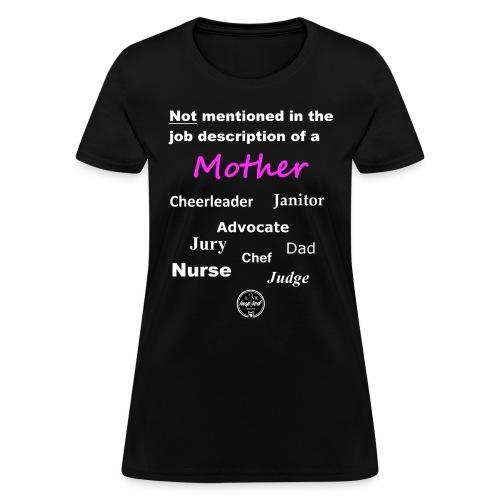 Mother's Job - Women's T-Shirt