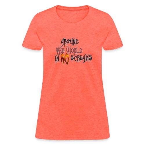Around The World in 80 Screams - Women's T-Shirt