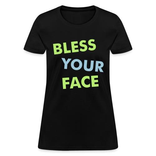 bless - Women's T-Shirt