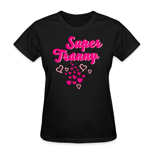 super tranny - Women's T-Shirt