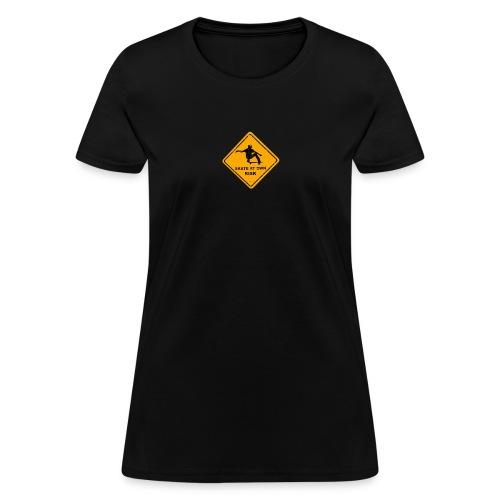 skate at own risk - Women's T-Shirt