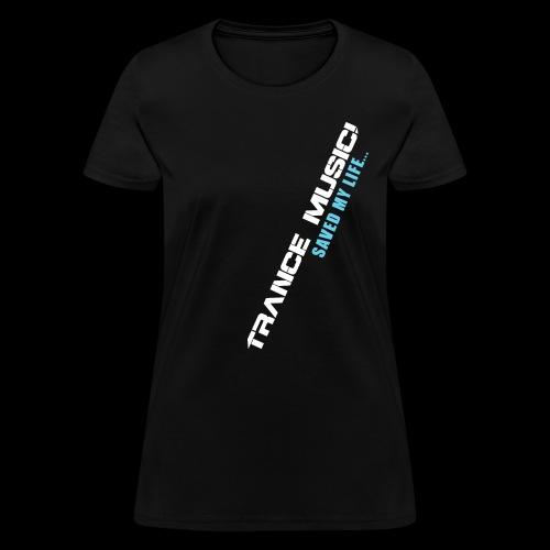 Trance Music - Women's T-Shirt
