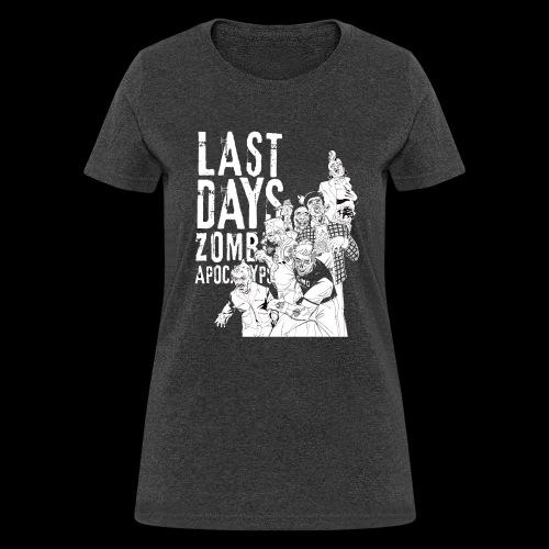 Last Days GMG Crew - Women's T-Shirt