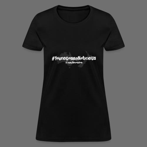 #youreGonnaNoticeUs No Mischief - Women's T-Shirt