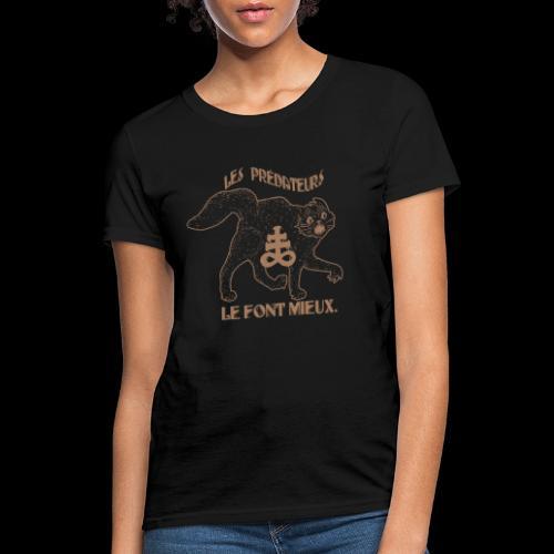 Predators do it Better - Women's T-Shirt