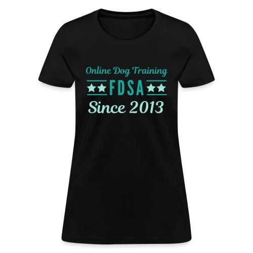 FDSA Since 2013 - Women's T-Shirt