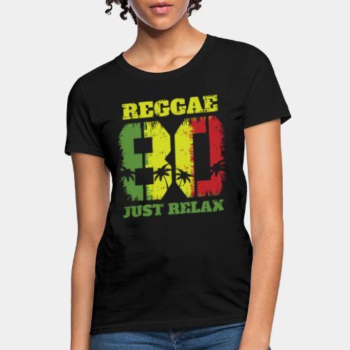 reggae music relax - Women's T-Shirt