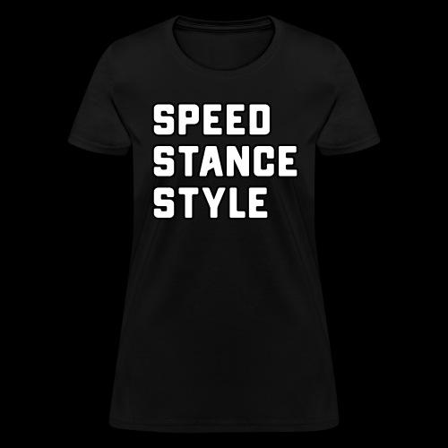 Speed Stance Stlye BIG - Women's T-Shirt