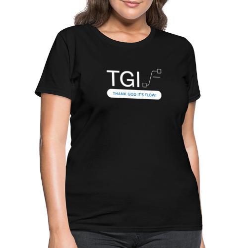 TGIF White on Black - Women's T-Shirt