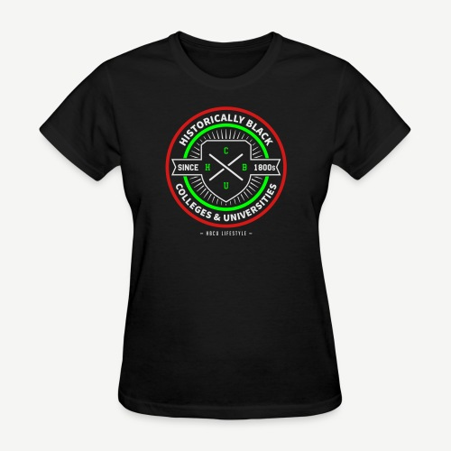 Historically Black Colleges and Universities - Women's T-Shirt