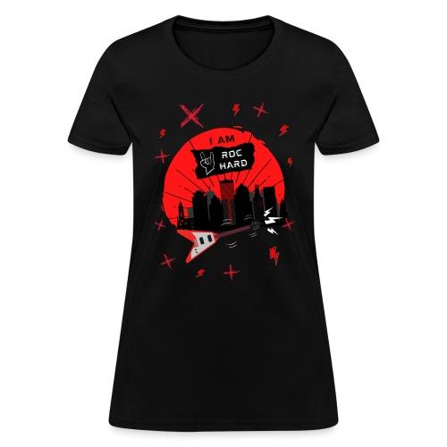 I AM ROC HARD Graphic - Women's T-Shirt