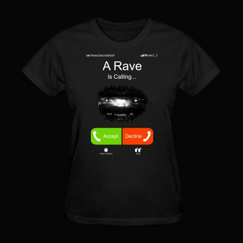 A Rave Is Calling... - Women's T-Shirt
