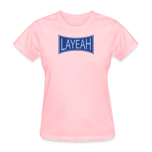 White LaYeah Shirts - Women's T-Shirt
