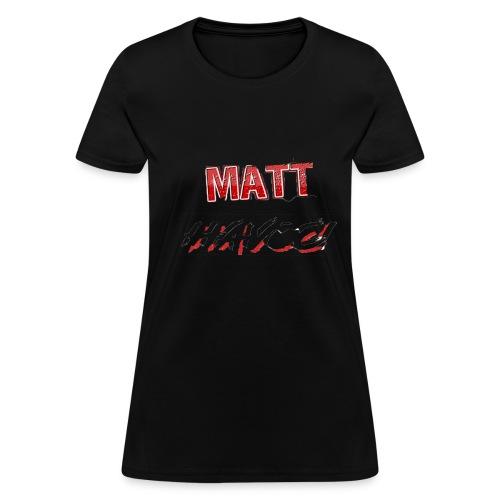 Matt Havoc Merch - Women's T-Shirt