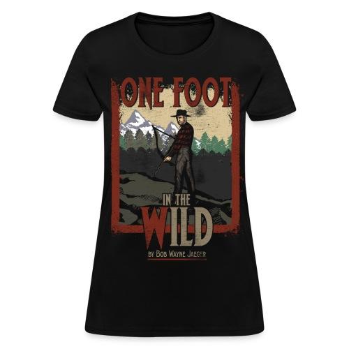 One Foot in the Wild Vintage Novel Gear - Women's T-Shirt