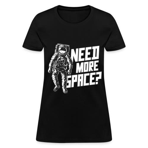 Funny Aerospace Engineering Space Astronaut Gift - Women's T-Shirt