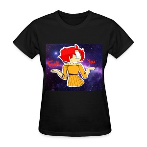 Fuck you galaxy girl - Women's T-Shirt