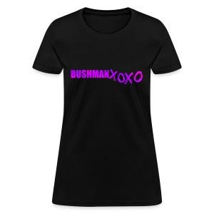 BUSHMAN XOXO - Women's T-Shirt