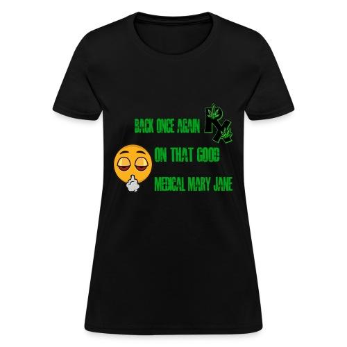 Good MMJ RX - Women's T-Shirt