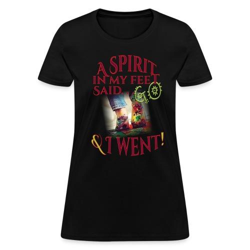 A Spirit in My Feet - Women's T-Shirt