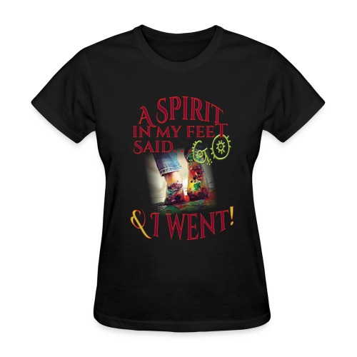 A Spirit in My Feet - Women's T-Shirt