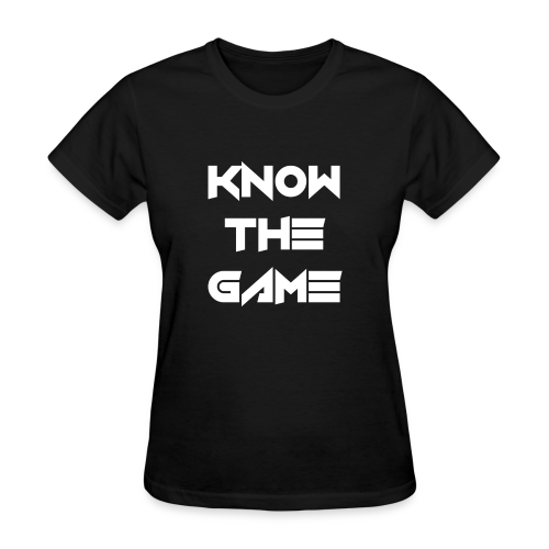 Know the Game - Women's T-Shirt