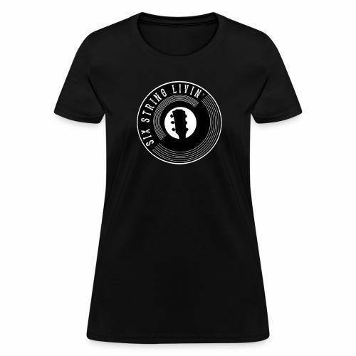 Six String Living - Women's T-Shirt