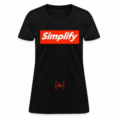 Simplify [fbt] - Women's T-Shirt