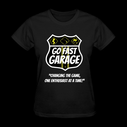 Go Fast Garage - Women's T-Shirt