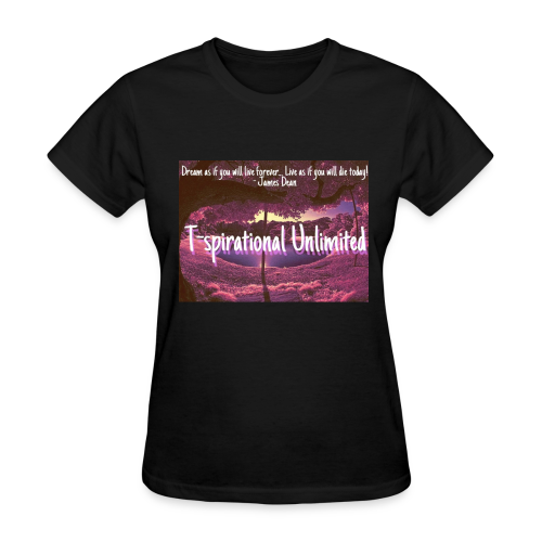 T-spirational Unlimited - Women's T-Shirt