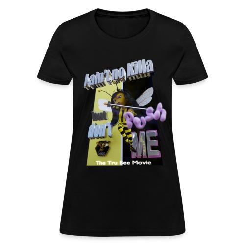 DontPush - Women's T-Shirt