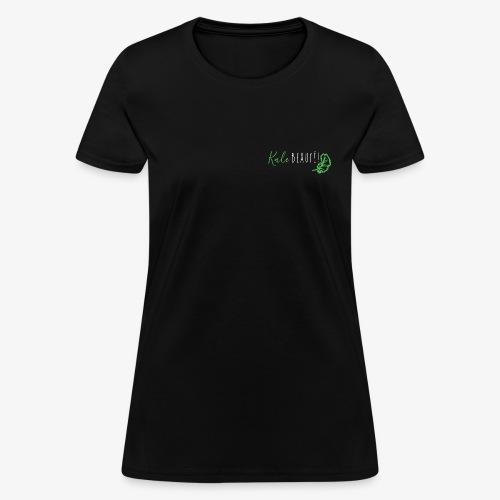 Kale beauty! - Women's T-Shirt