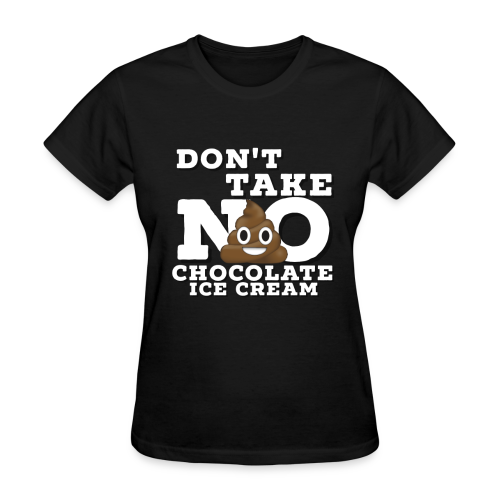 Take No S**T! - Women's T-Shirt