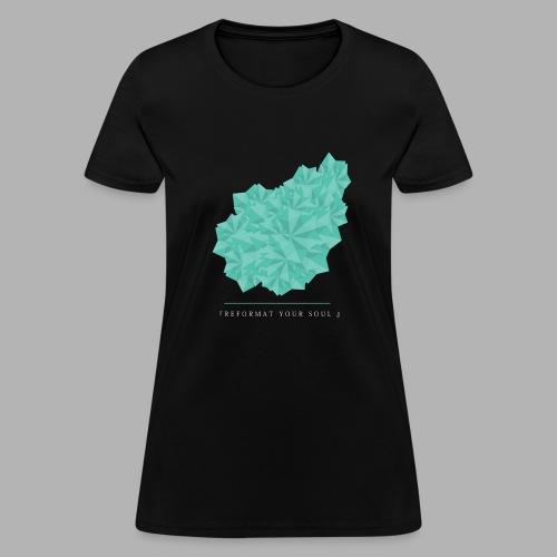 REFORMATYOURSOUL - Women's T-Shirt
