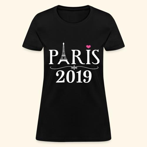 Paris France 2019 Eiffel Tower - Women's T-Shirt