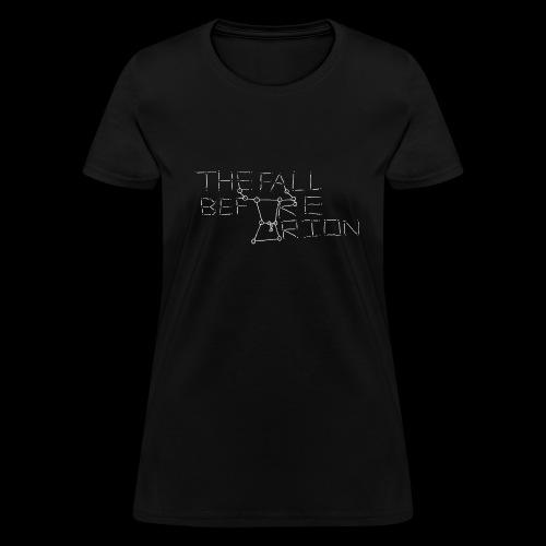 The Fall Before Orion Logo (White) - Women's T-Shirt