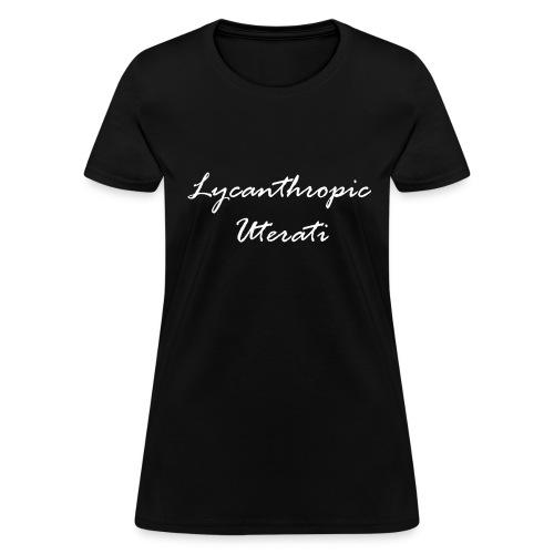 Lycanthropic Uterati - Women's T-Shirt