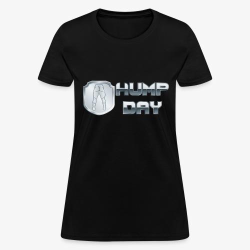 shirt HUMPDAY 02 - Women's T-Shirt